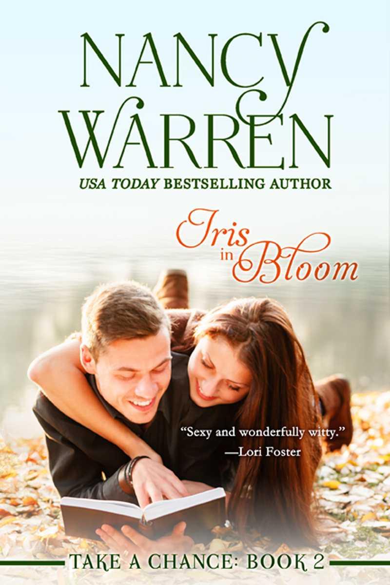 Iris In Bloom (Take a Chance Series Book 2)