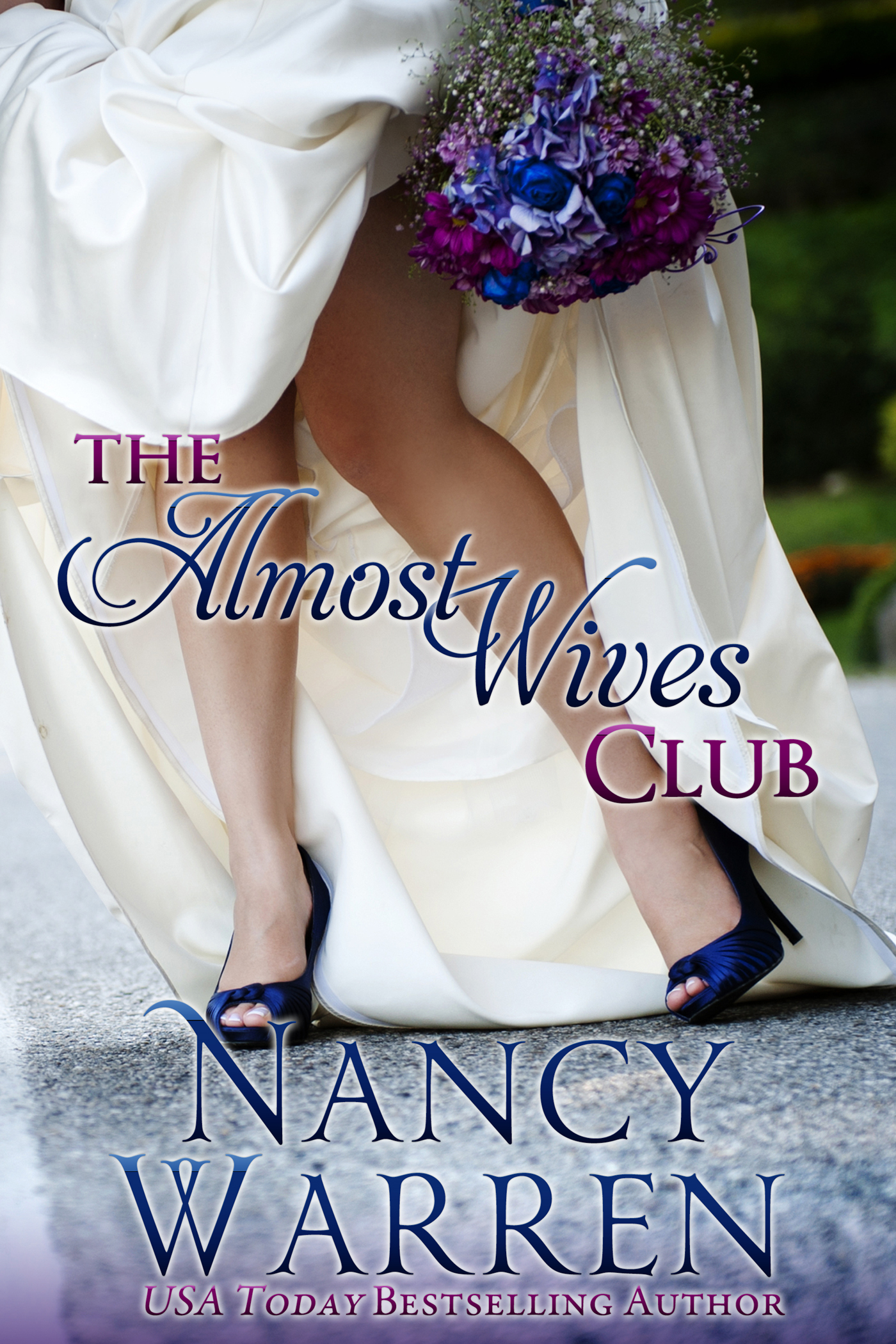 The Almost Wives Club cover - Nancy Warren