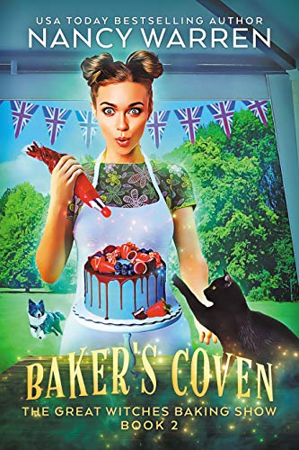 Baker's Coven (The Great Witches Baking Show Book 2)