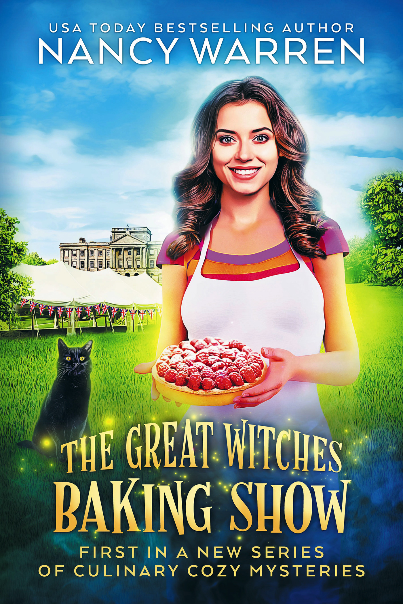 The Great Witches Baking Show (The Great Witches Baking Show Book 1)