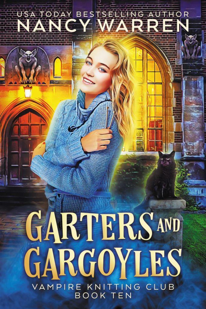 Garters and Gargoyles (Vampire Knitting Club Book 10)