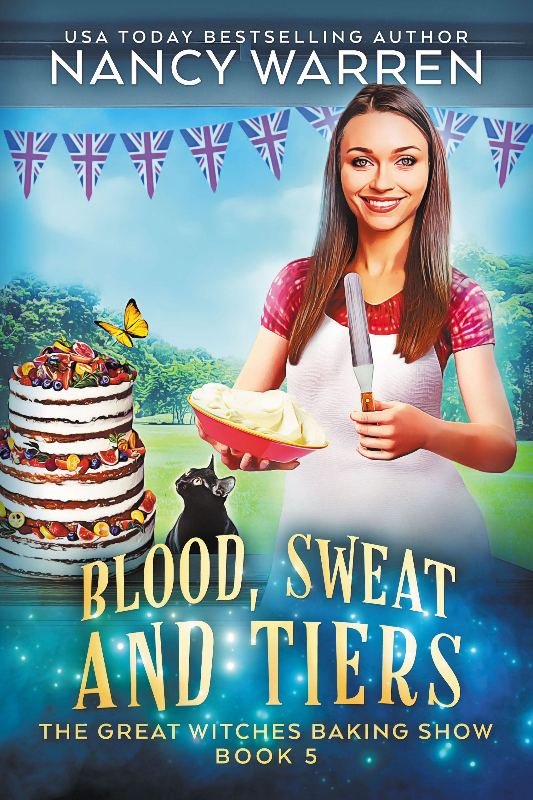 Blood, Sweat and Tiers (The Great Witches Baking Show Book 5)