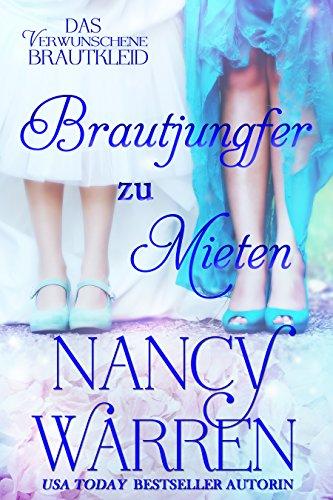 Brautjungfer zu mieten (Das Verwunschene Brautkleid 3) (German Edition)