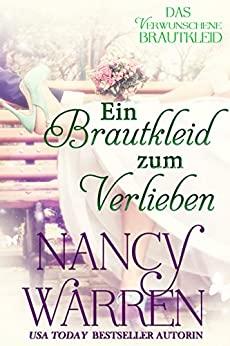 Ein Brautkleid zum Verlieben (Das Verwunschene Brautkleid 4) (German Edition)
