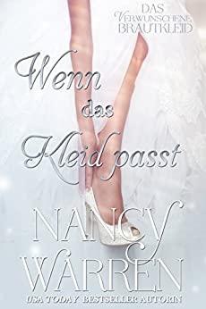 Wenn das Kleid passt (das Verwunschene Brautkleid 5) (German Edition)