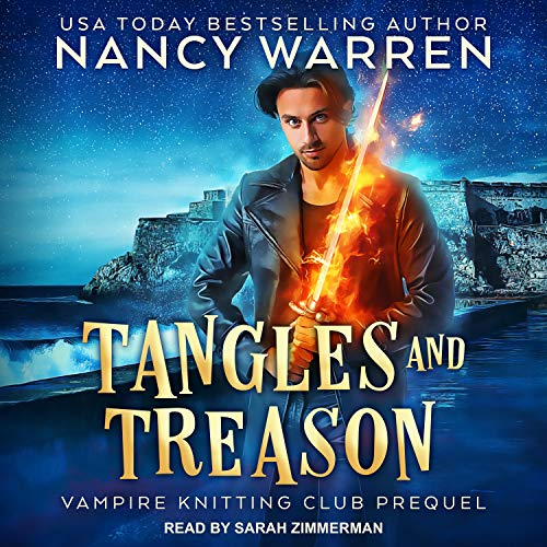 Cover of Tangles and Treason Audiobook by Nancy Warren