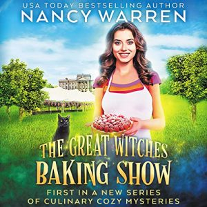 The Great Witches Baking Show Audiobook
