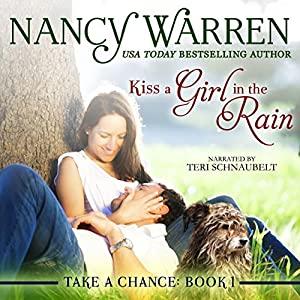 Kiss a Girl in the Rain Audiobook
