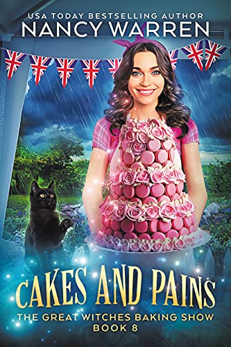 Cover of Cakes and Pains by Nancy Warren shows woman with tall cake being watched by a black cat